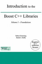 Introduction to the Boost C++ Libraries; Volume I - Foundations