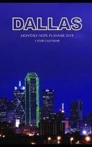 Dallas Monthly Note Planner 2019 1 Year Calendar