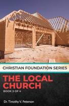 Christian Foundation Series: The Local Church