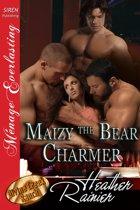 Maizy the Bear Charmer