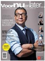 Voor nu en later, Magazine over erven, schenken en nalaten. 2017