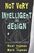 Not Very Intelligent Design