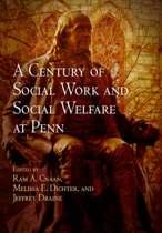 A Century of Social Work and Social Welfare at Penn