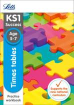 Letts KS1 Revision Success - New Curriculum - Times Tables Ages 5-7 Practice Workbook