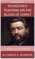 Spurgeon's Teaching On The Blood Of Christ