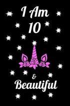 I Am 10 & Beautiful