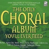 The Only Choral Album You'll Ever Need
