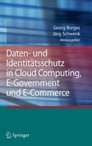 Daten- Und Identit tsschutz in Cloud Computing, E-Government Und E-Commerce