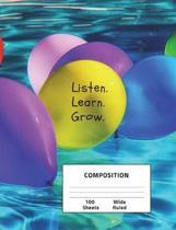 Listen. Learn. Grow. Composition