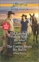 The Rancher's Family Wish & The Cowboy Meets His Match
