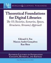 Theoretical Foundations for Digital Libraries