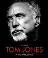 Tom Jones a Life in Pictures