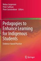 Pedagogies to Enhance Learning for Indigenous Students