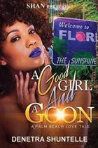 A Good Girl and a Goon
