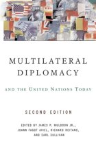 Multilateral Diplomacy and the United Nations Today