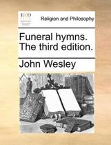 Funeral Hymns. the Third Edition.