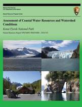 Assessment of Coastal Water Resources and Watershed Conditions Kenai Fjords National Park