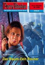 Perry Rhodan 2390: Der Raum-Zeit-Router (Heftroman)