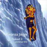 Naked, Vol. 2: Universal Fire