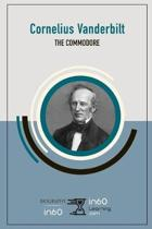 Cornelius Vanderbilt: The Commodore