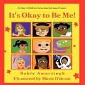 It's Okay to Be Me!