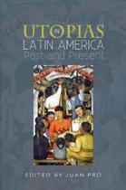 Utopias in Latin America