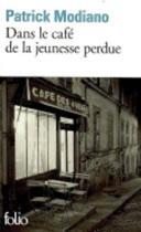 Dans Le Cafe De La Jeunesse Perdue