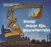 Boek cover Slaap maar fijn, bouwterrein van Sherri Duskey Rinker (Onbekend)