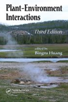 Plant-Environment Interactions, Third Edition