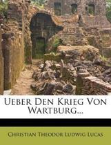 Ueber Den Krieg Von Wartburg.