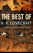 THE BEST OF H. P. LOVECRAFT (Occult & Supernatural Series)