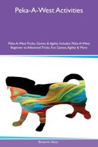 Peka-A-West Activities Peka-A-West Tricks, Games & Agility Includes