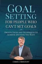 Goal Setting For People Who Can't Set Goals