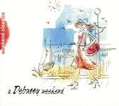 A Debussy Weekend