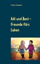 Adi und Beni