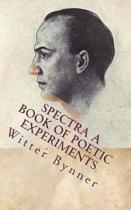Spectra a Book of Poetic Experiments