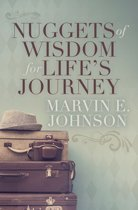 Nuggets of Wisdom for Life's Journey