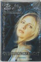 Buffy the Vampire Slayer: Overtuigingskracht