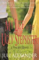 My Life as the Ugly Stepsister (a Young Adult Romance)