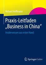 Praxis-Leitfaden ''Business in China''