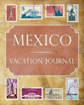 Mexico Vacation Journal