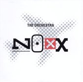 The Orchestra - Noxx