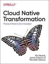 Cloud Native Transformation