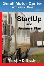 Small Motor Carrier: StartUp and Business Plan