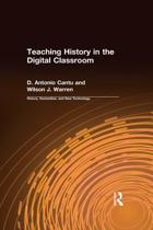 Teaching History in the Digital Classroom