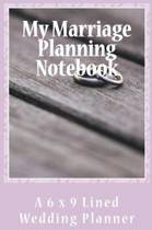 My Marriage Planning Notebook
