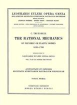 Rational Mechanics of Flexible or Elastic Bodies 1638 - 1788