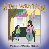 A Day with Nona