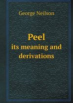 Peel Its Meaning and Derivations