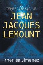 El Rompecabezas de Jean Jacques Lemount